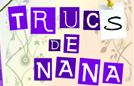 Trucs De Nana